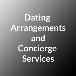 Dating Arrangements and Concierge Services