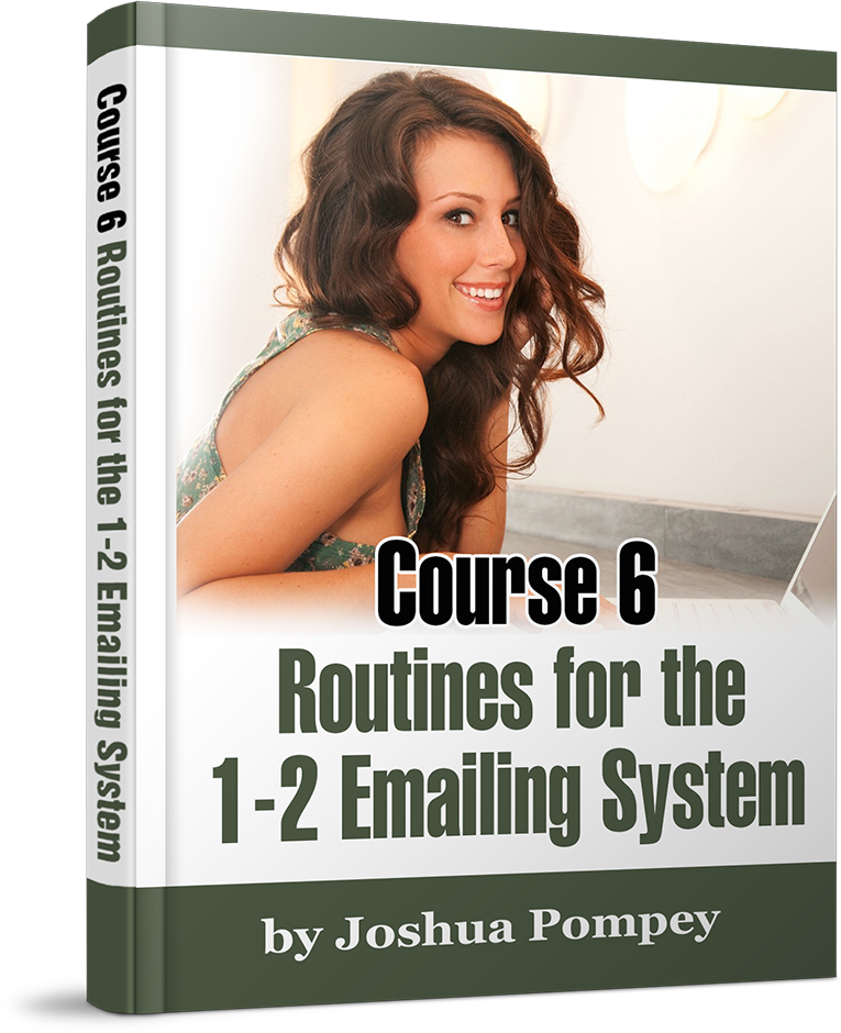 Course 6: Routines For The 1-2 Emailing System